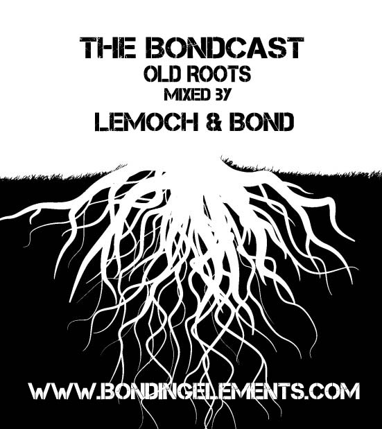The Bondcast Special Episode OLD ROOTs out on iTunes and MixCloud