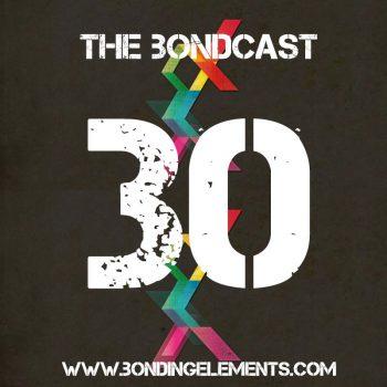 The Bondcast Episode 030
