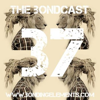 The Bondcast EP037